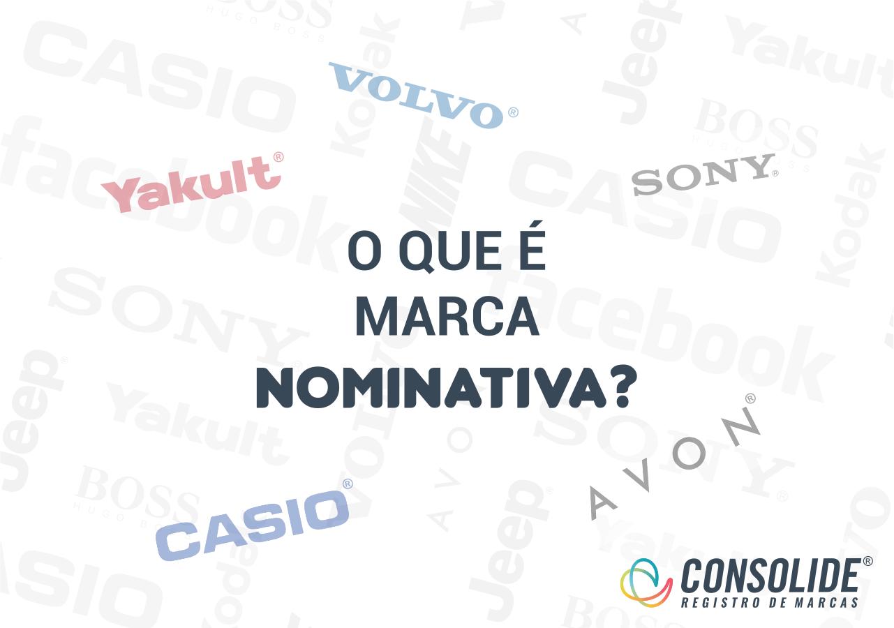 O Que é Marca Nominativa?