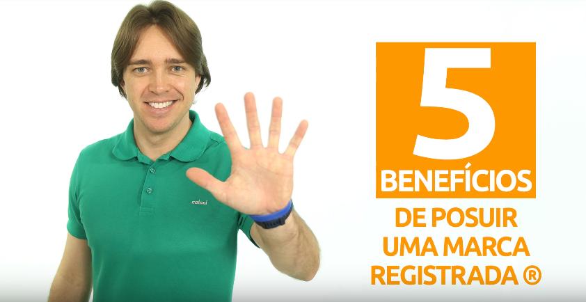 5 Benefícios de Possuir o Registro de Marca