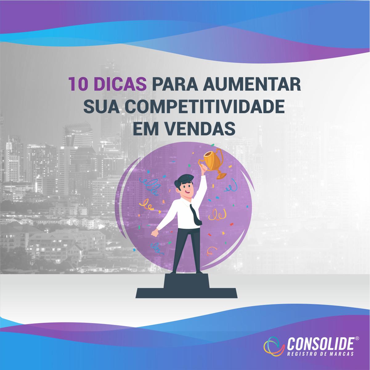 Vença seu concorrente: 10 Dicas para aumentar sua competitividade em vendas
