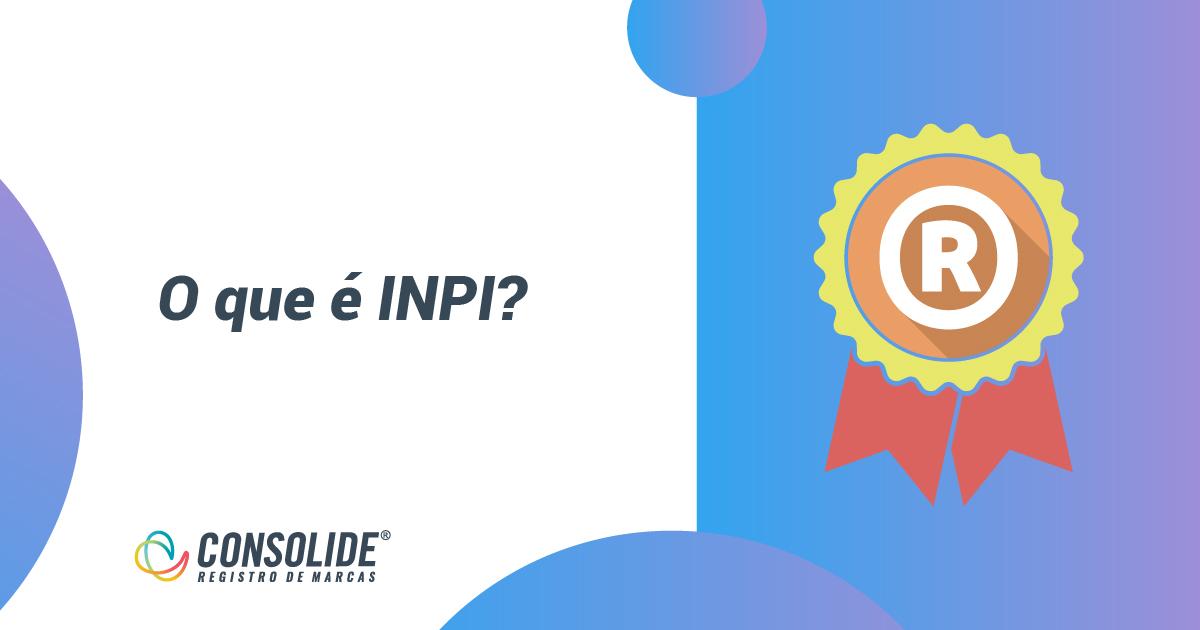 O Que é INPI?